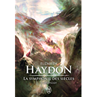 La symphonie des siècles (L'Intégrale Tome 1) - Rhapsody (SEMI-POCHE IMAG)