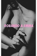 Robando A Emma (Noches en Madrid nº 2) (Spanish Edition) Kindle Edition