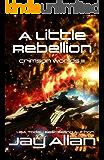 A Little Rebellion: Crimson Worlds III