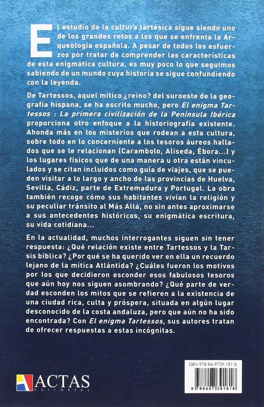 El Enigma Tartessos: La primera civilización de la Península ...