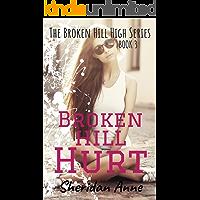 Broken Hill Hurt: The Broken Hill High Series (Book 3) (English Edition)