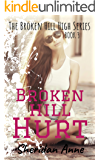 Broken Hill Hurt: The Broken Hill High Series (Book 3)