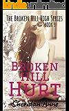 Broken Hill Hurt: The Broken Hill High Series (Book 3)
