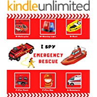 I Spy Emergency Rescue: A fun guessing Emergency Rescue, fire trucks and ambulances picture puzzle book learning for…