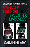 Discover Marnie Rome: SOMEONE ELSE'S SKIN and NO OTHER DARKNESS