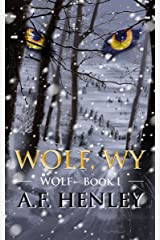 Wolf, WY Kindle Edition