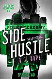 Side Hustle: A Mystery Thriller, Season Two, Episode 2 (Darcy Walker Side Hustle Mystery Series)