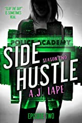 Side Hustle: A Mystery Thriller, Season Two, Episode 2 (Darcy Walker Side Hustle Mystery Series: Season Book 5) Kindle Edition