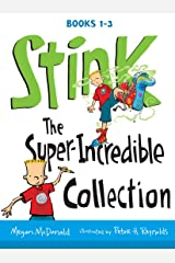 Stink: The Super-Incredible Collection: Books 1-3 Kindle Edition
