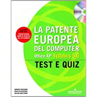 La patente europea del computer. Office XP, Syllabus 5.0. Test e Quiz. Con CD-ROM