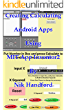 Creating Calculating Android Apps, using MIT App Inventor 2