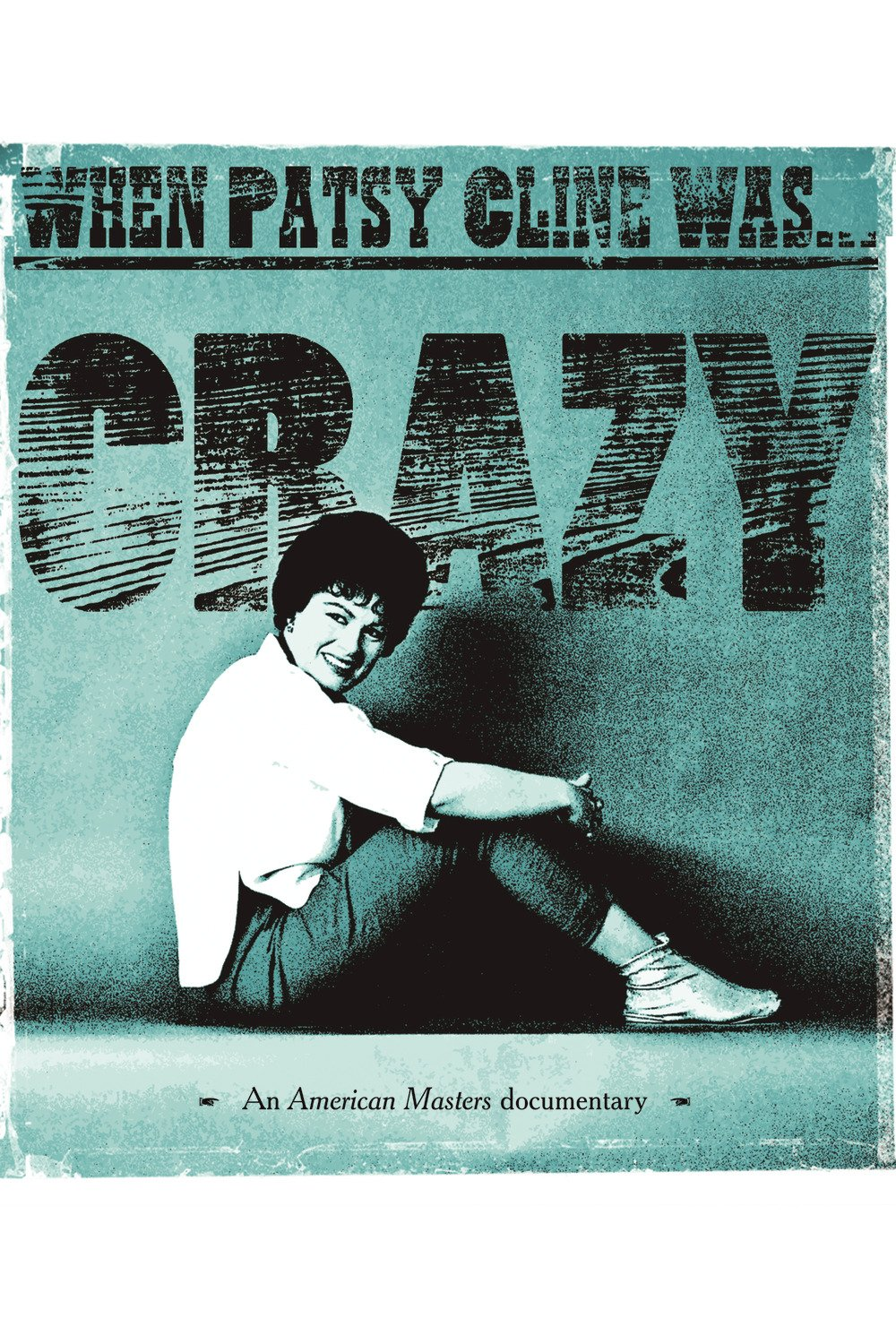 When Patsy Cline Was. Crazy