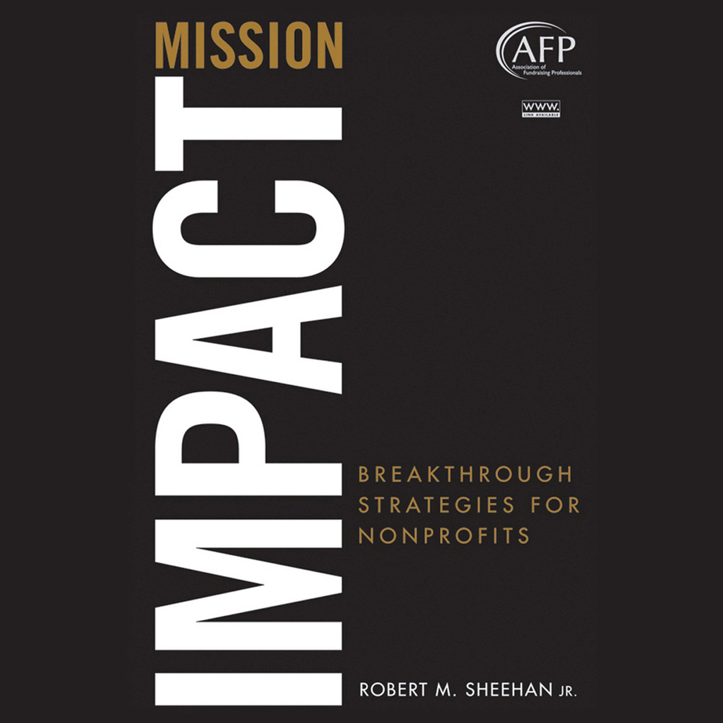 Mission Impact: Breakthrough Strategies for Nonprofits