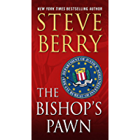 The Bishop's Pawn: A Novel (Cotton Malone Book 13) (English Edition)