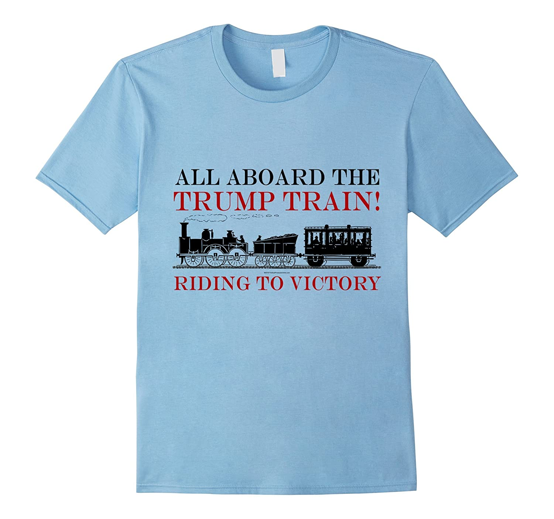 All Aboard the Trump Train Victory Donald Trump T-Shirt-CD