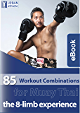 85 Workout Combinations for Muay Thai (MMA Pad Training Concepts Book 2)