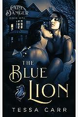 The Blue Lion: A Dark Romantic Suspense (Cape Danger Book 1) Kindle Edition