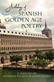 Anthology of Spanish Golden Age Poetry (European Masterpieces, Cervantes & Co. Spanish Classics)