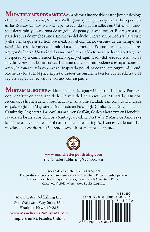 Amazon.com: Mi Padre y MIS DOS Amores (Spanish Edition) (9780988713871): Miryam M. Roche: Books