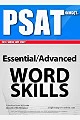 PSAT/ NMSQT Interactive self-study: Essential/Advanced WORD SKILLS. A powerful method to learn the vocabulary you need. Kindle Edition