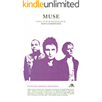 Muse. Love is our resistance: Testi commentati