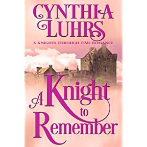 A Knight to Remember: Merriweather Sisters Time Travel (A Knights Through Time Romance Book 1)