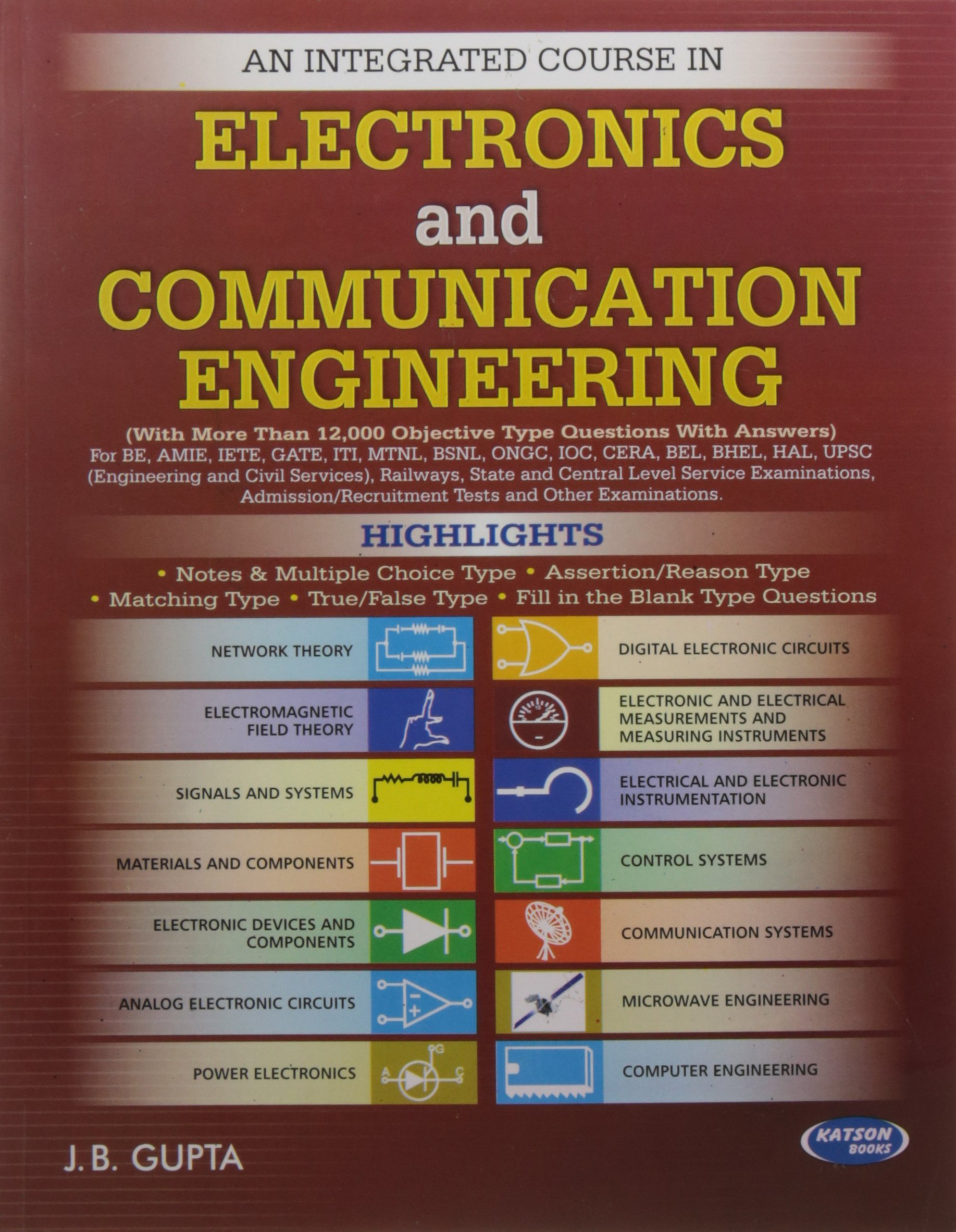 An Integrated Course In Electronics Communication Engineering Analog And Digital Circuits Systems By Jb Gupta 9789350144213 Books