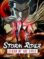 Storm Rider: Clash of the Evils