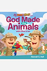 God Made the Animals (Buck Denver Asks... What's in the Bible?) Kindle Edition