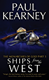 Ships From The West (The Monarchies of God Book 5)