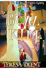 Buzzkill (Pecan Bayou Series Book 4) Kindle Edition