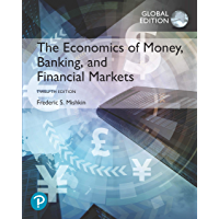 The Economics of Money, Banking and Financial Markets, eBook, Global Edition