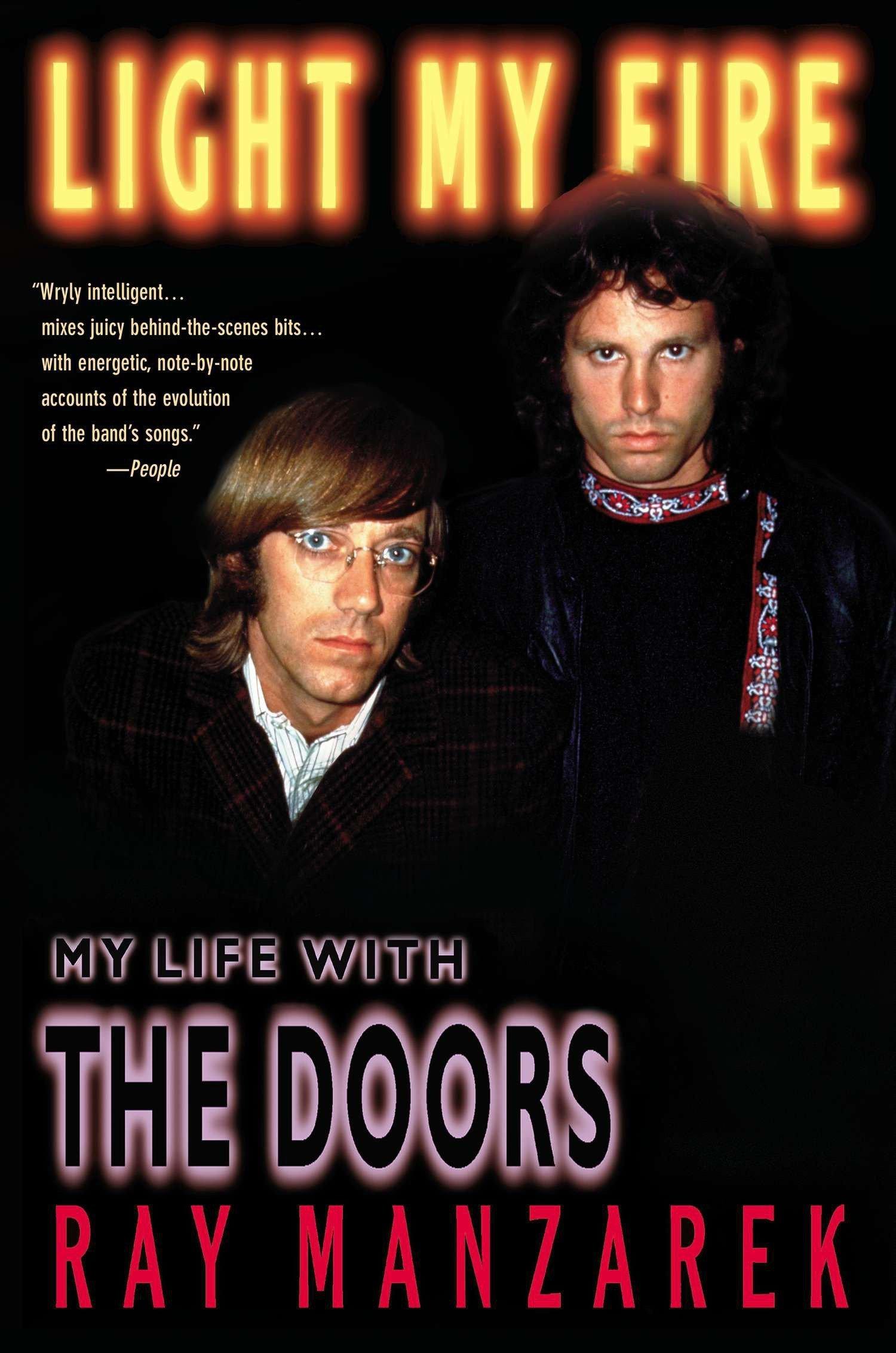 Light My Fire My Life With The Doors Ray Manzarek 9780425170458