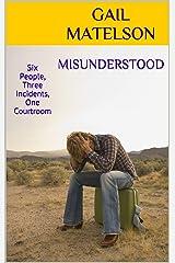 MISUNDERSTOOD Kindle Edition