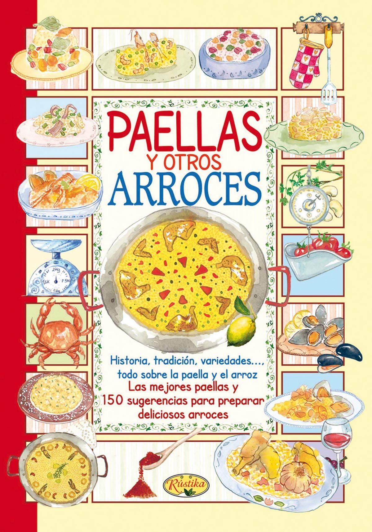Paellas y arroces: Amazon.es: Rústika: Libros