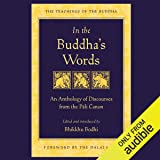 In the Buddha's Words: An Anthology of Discourses