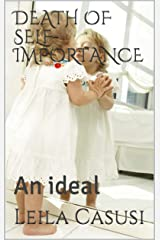DEATH OF SELF-IMPORTANCE: An ideal (SCRIBU Book 14) Kindle Edition