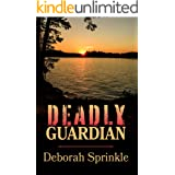 Deadly Guardian (Trouble in Pleasant Valley Book 1)