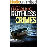 RUTHLESS CRIMES a totally captivating crime mystery (Detective Sophie Allen Book 9)