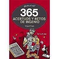 365 acertijos y retos de ingenio: Enigmas para niños y niñas. Juegos de lógica para aprender en Familia. Actividades…