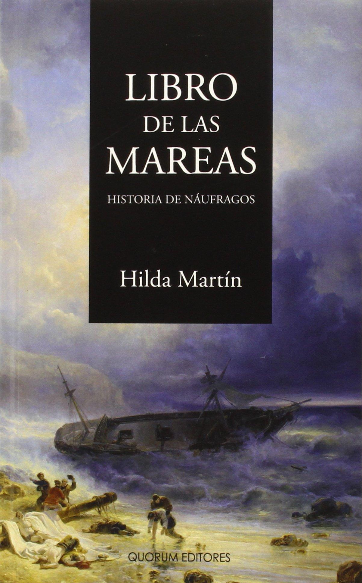 Libro de las mareas: Historia de náufragos Marejada narrativa: Amazon.es: Hilda Martín García, Juan José Téllez Rubio: Libros