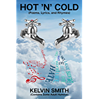 Hot 'n' Cold: Poems, Lyrics and Rhymes (English Edition)