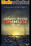 Commune 1: (Commune Series, Book 1) (English Edition)
