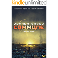 Commune: A Post Apocalyptic Survival Thriller