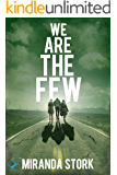 We Are The Few