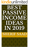 Best Passive Income Ideas in 2019 (Business & Investing) (English Edition)