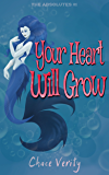 Your Heart Will Grow (The Absolutes Book 1)
