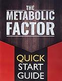 The Metabolic Factor Blueprint