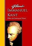 Obras de Immanuel Kant: Biblioteca de Grandes Escritores