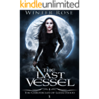 The Last Vessel (The Chronicles of Luna Moon Book 1)